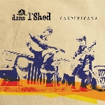 Dans l'Shed : Gaspéricana (CD)