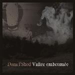 Dans l'Shed : Vallée embrumée (CD)