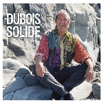 Claude Dubois : Dubois solide (3CD)
