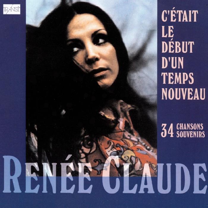 Claude, Renée : C'étais le début d'un temps nouveau (2CD)