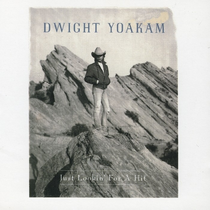 Yoakam, Dwight : Just Lookin' For A Hit (CD)
